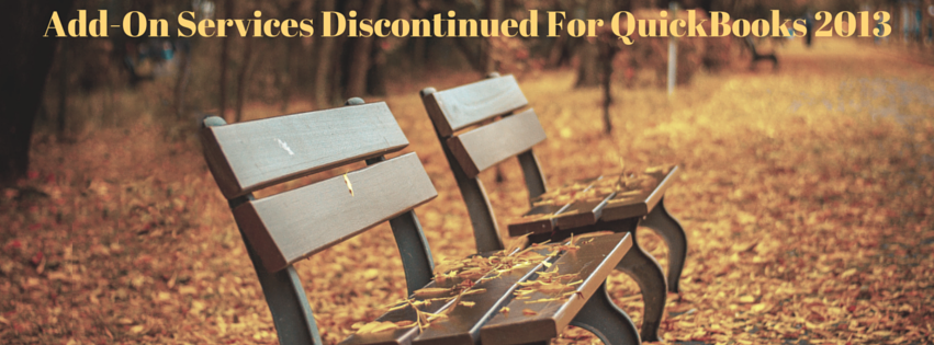 Add-On Services Discontinued For QuickBooks 2013
