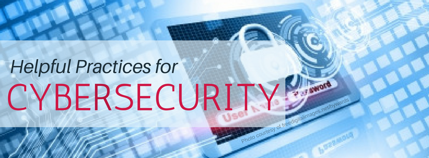 Helpful Practices for Cybersecurity