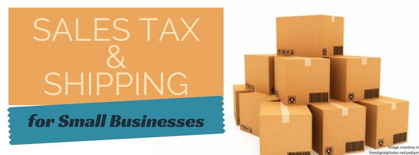 What Small Businesses Need to Know About Sales Tax and Shipping