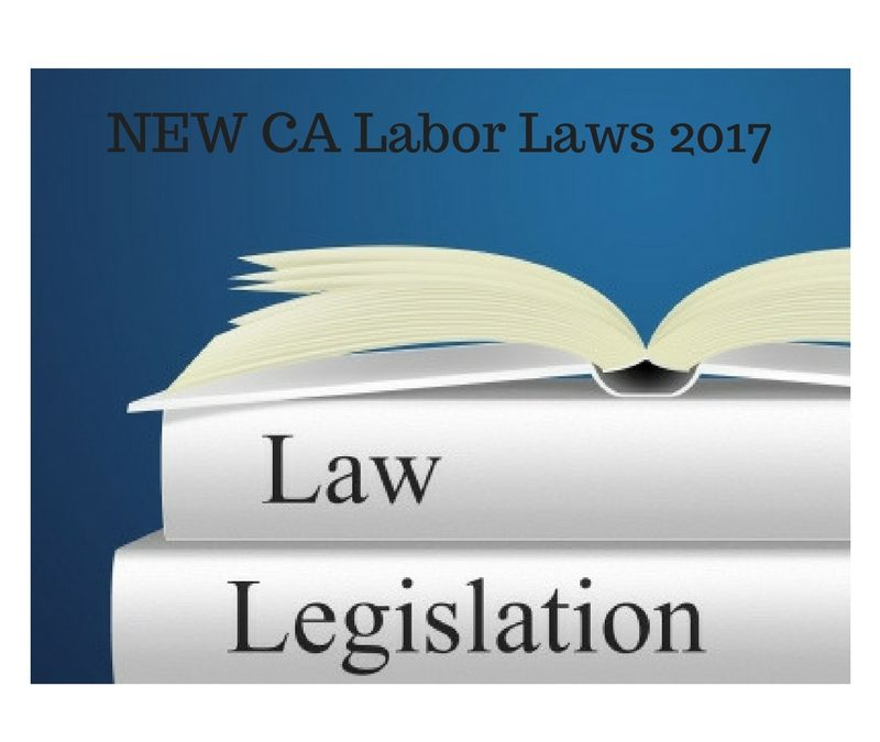 Labor Law Changes in California for 2017