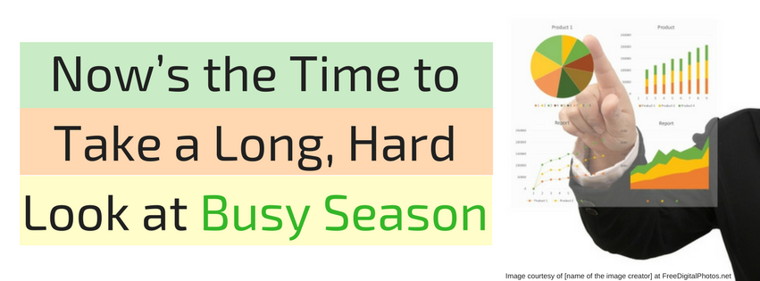 Now's the Time to Take a Long, Hard Look at Busy Season