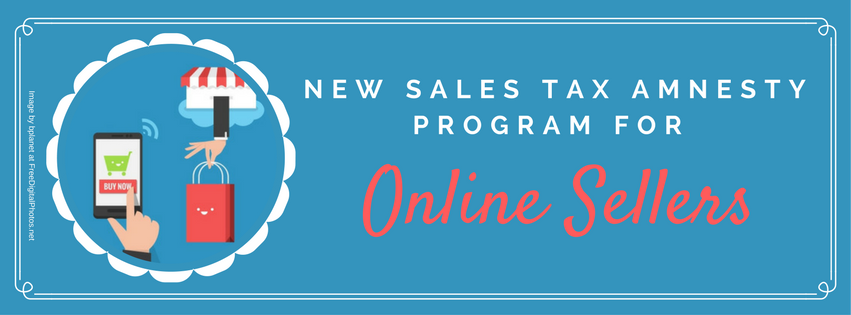 New Sales Tax Amnesty Program for Online Sellers