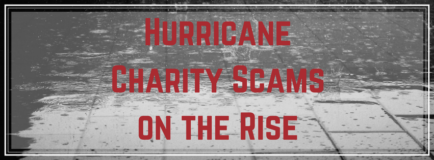 Hurricane Charity Scams on the Rise