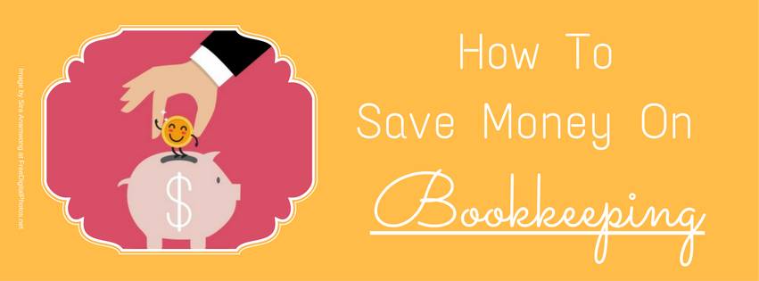 How to Save Money on Bookkeeping