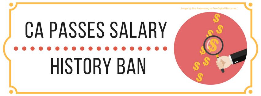 CA Passes Salary History Ban
