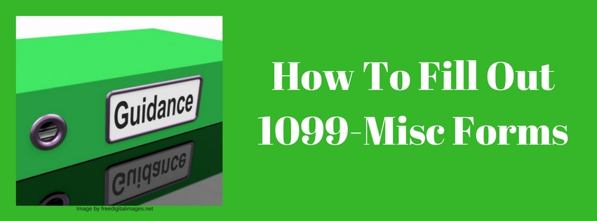How To Fill Out 1099-Misc Forms