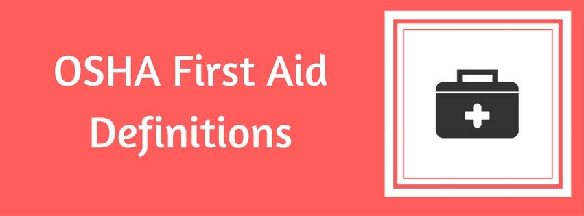 OSHA First Aid Definitions