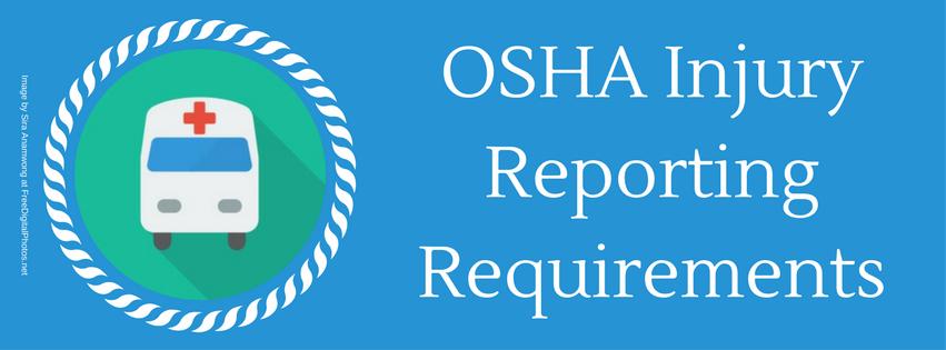 OSHA Injury Reporting Requirements