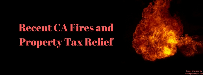 Recent CA Fires and Property Tax Relief