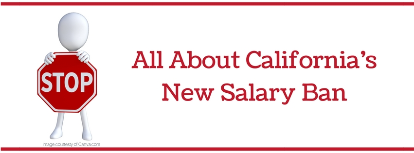 All About California's Salary Ban