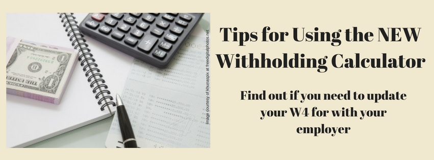 Tips For Using the Withholding Calculator - Affordable Bookkeeping