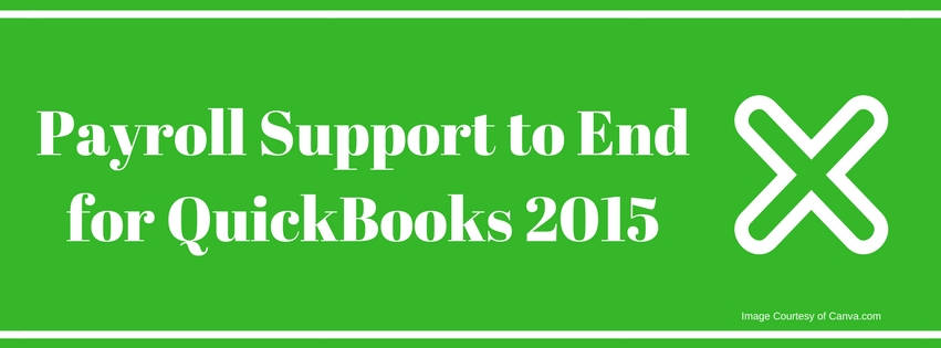 Payroll Support to End for QuickBooks 2015