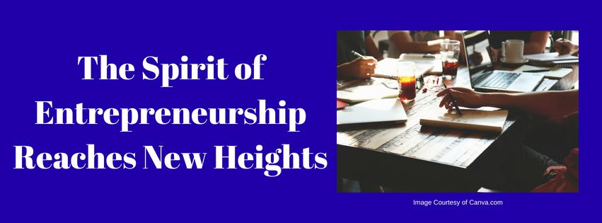 The Spirit of Entrepreneurship Reaches New Heights