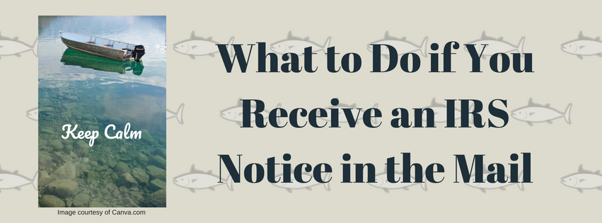What to Do if You Receive an IRS Notice in the Mail