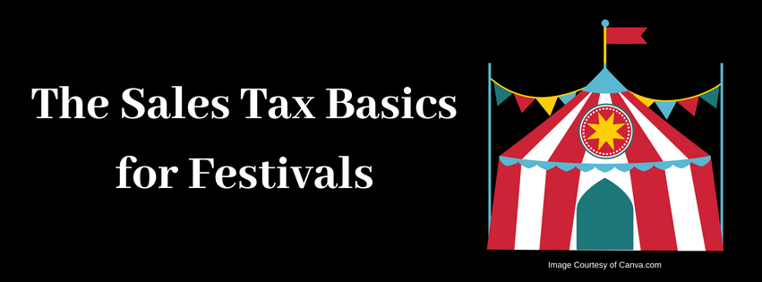 The Sales Tax Basics for Festivals