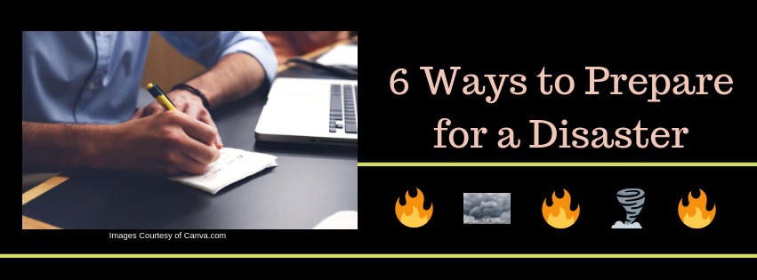 6 Ways to Prepare for a Disaster