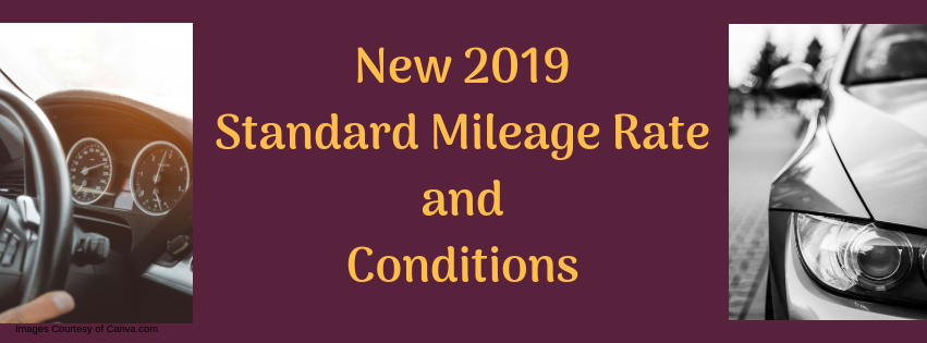 New 2019 Standard Mileage Rate and Conditions