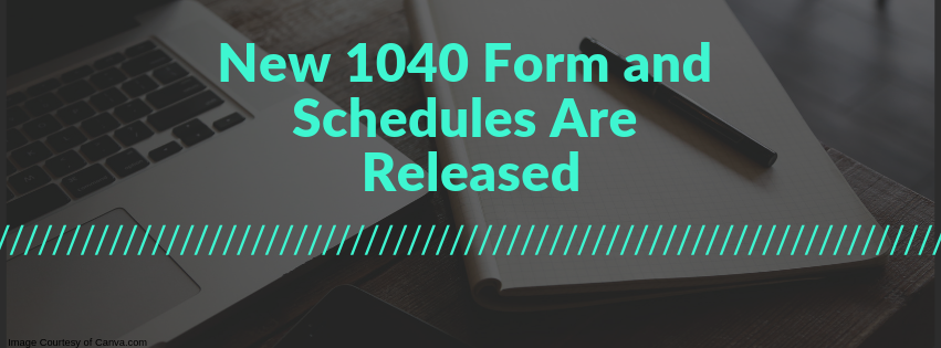 New 1040 Form and Schedules Are Released