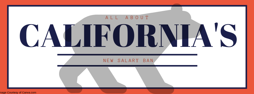 All About California's New Salary Ban