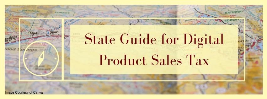 State Guide for Digital Product Sales Tax