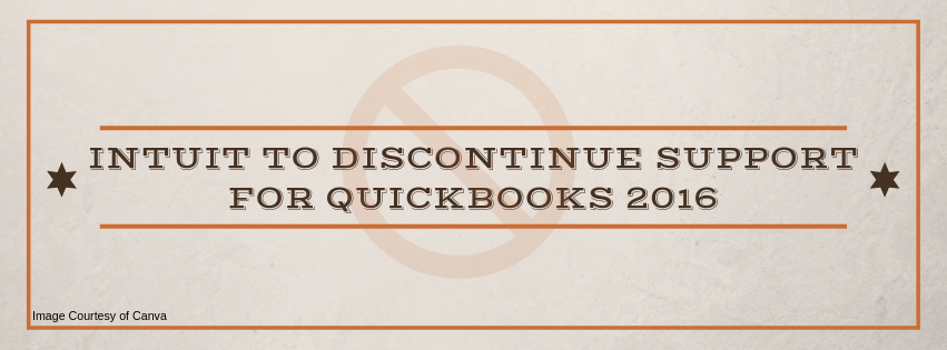Intuit to Discontinue Support for QuickBooks 2016