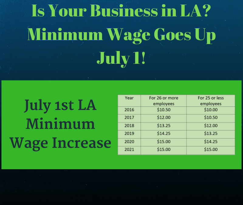 New LA Minimum Wage as of July 1, 2019
