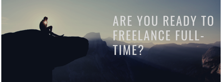Are You Ready to Freelance Full-Time?