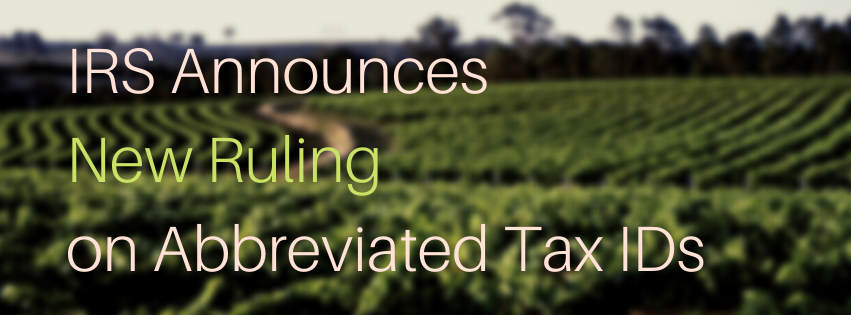 IRS Announces New Ruling on Abbreviated Tax IDs