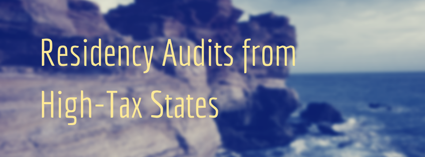 Residency Audits from High-Tax States