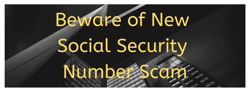 Beware of New Social Security Number Scam