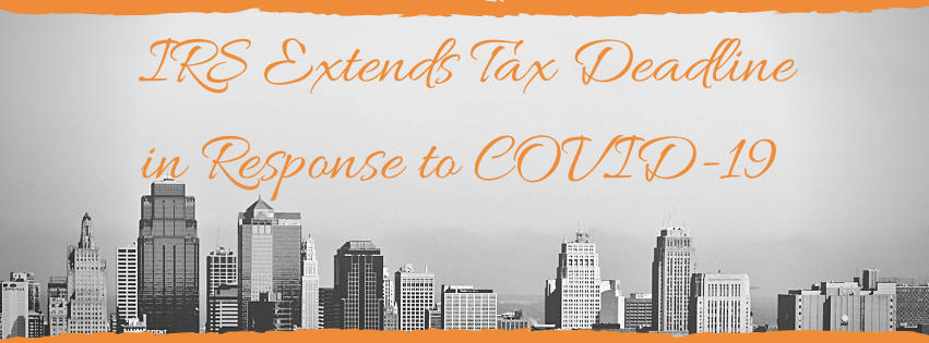 IRS Extends Tax Deadline in Response to COVID-19