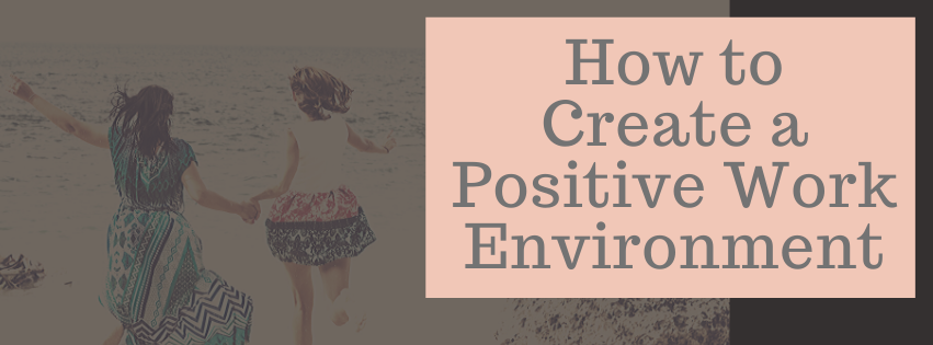 How to Create a Positive Work from Home Experience