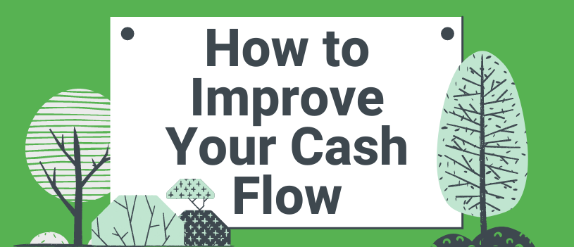 How to Improve Your Cash Flow