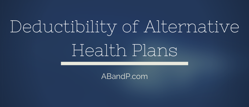 Deductibility of Alternative Health Plans