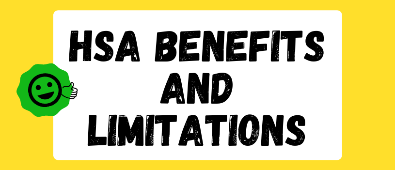 HSA Benefits and Limitations
