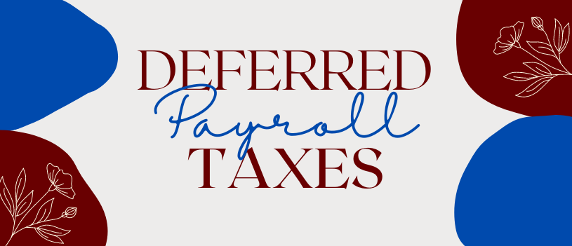 Deferred Payroll Taxes