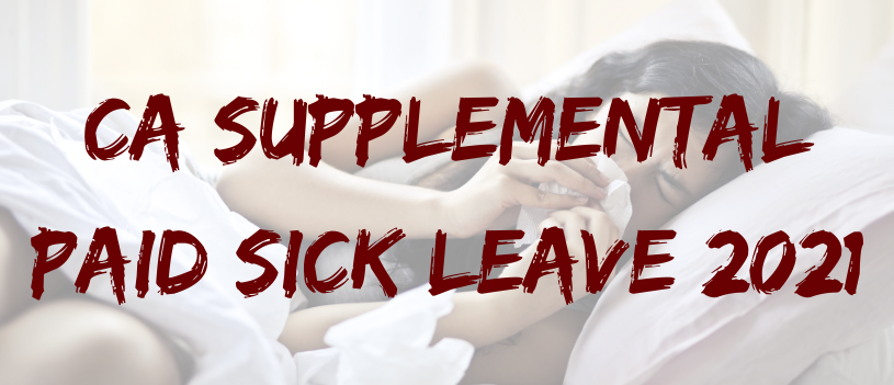 CA Supplemental Paid Sick Leave 2021