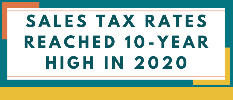 Sales Tax Rates Reached 10-Year High in 2020