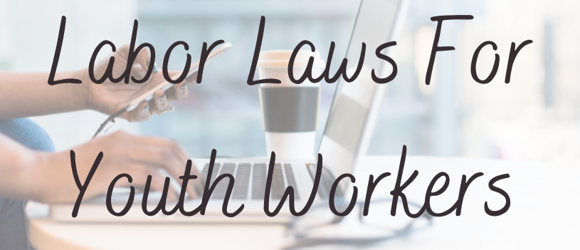 Labor Laws For Youth Workers