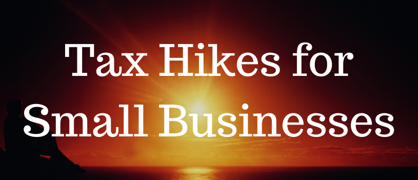 Tax Hikes for Small Businesses